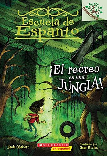 El recreo es una jungla! (Escuela de: Chabert, Jack