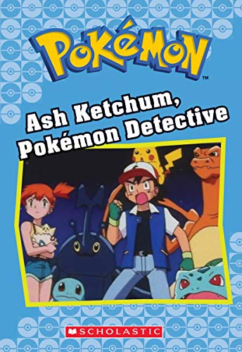 Pokemon Cl10 Ash Ketchum Pokemon Detect 9781338284034 Is a Pokémon lost, missing, or acting strange? Ash Ketchum, Pokémon P.I., is on the case. With the help of his friends and trusty sideki