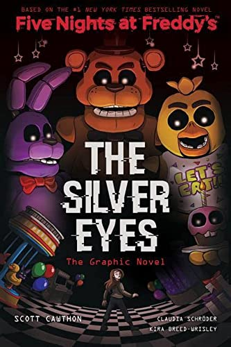 9781338298482: The Silver Eyes (Five Nights at Freddy's Graphic Novel #1)