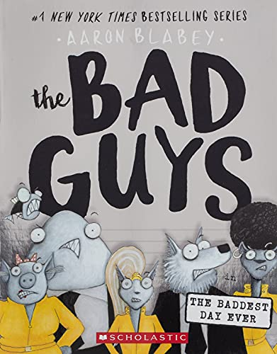 9781338305845: The Bad Guys in the Baddest Day Ever (the Bad Guys #10), Volume 10