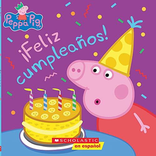 Peppa Pig Feliz Cumpleanos Happy Birthday Spanish Edition