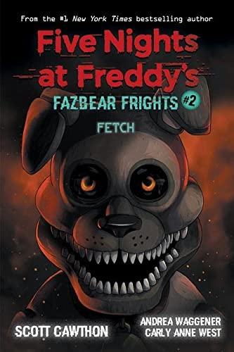 9781338576023: Fetch (Five Nights at Freddy's: Fazbear Frights #2)