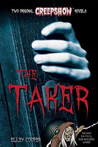 Creepshow: The Taker: Cooper, Elley