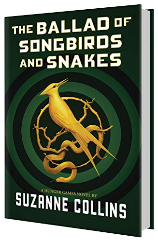 9781338635171: The Ballad of Songbirds and Snakes (A Hunger Games Novel)