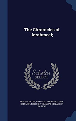 9781340004088: The Chronicles of Jerahmeel;