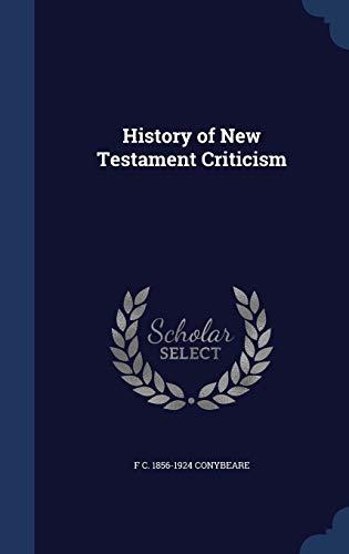 9781340016319: History of New Testament Criticism