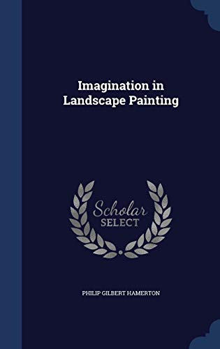 9781340016821: Imagination in Landscape Painting