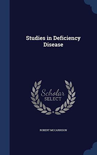 9781340022112: Studies in Deficiency Disease