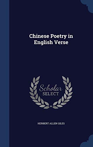 9781340026462: Chinese Poetry in English Verse