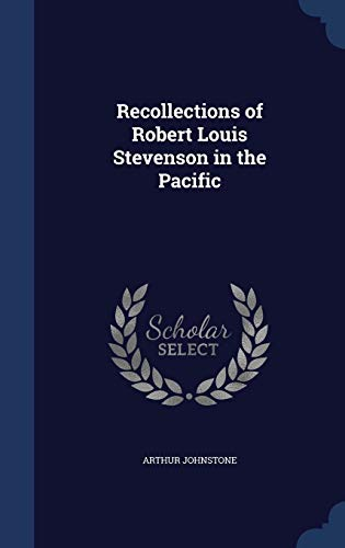 9781340031268: Recollections of Robert Louis Stevenson in the Pacific