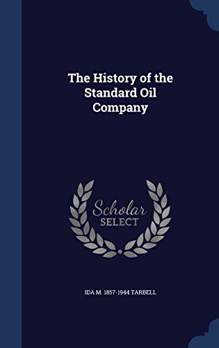 9781340034214: The History of the Standard Oil Company