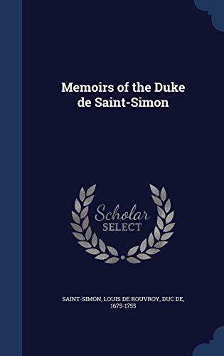 9781340035464: Memoirs of the Duke de Saint-Simon