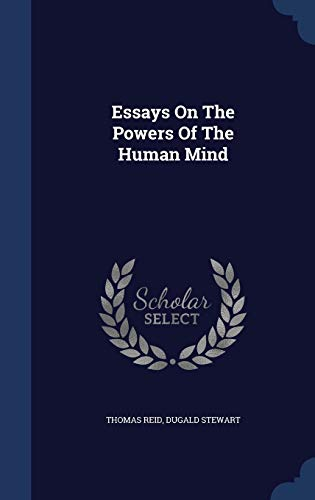 reid essays on the powers of the human mind Customers who viewed this item also viewed