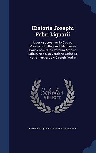 Historia Josephi Fabri Lignarii: Bibliotheque Nationale De