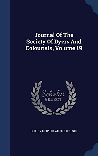 Journal of the Society of Dyers and: Society of Dyers