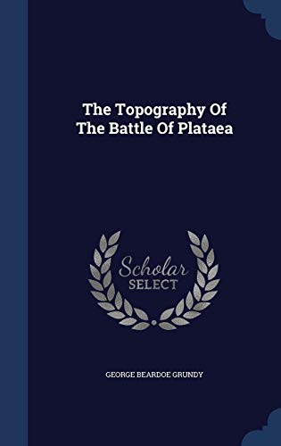 9781340056667: The Topography of the Battle of Plataea