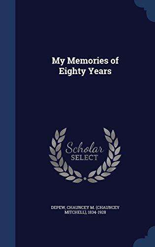 9781340070205: My Memories of Eighty Years