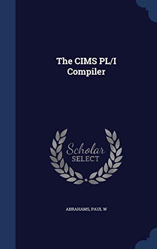9781340073817: The Cims PL/I Compiler