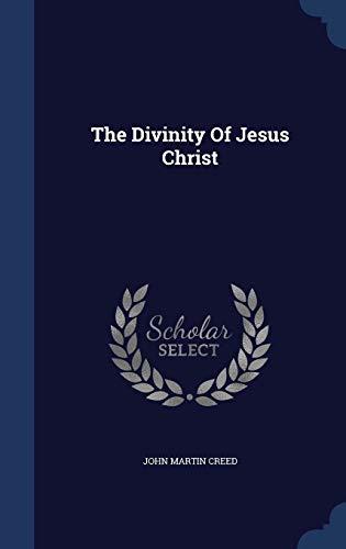 9781340086831: The Divinity of Jesus Christ