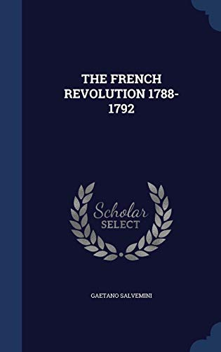 9781340087548: The French Revolution 1788-1792