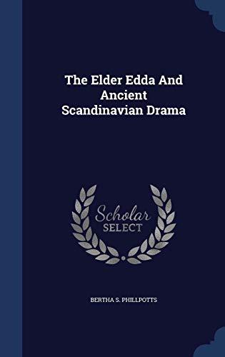 9781340089429: The Elder Edda and Ancient Scandinavian Drama