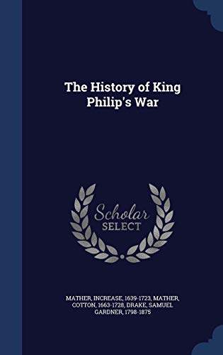 9781340091927: The History of King Philip's War
