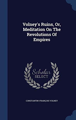 9781340096229: Volney's Ruins, Or, Meditation on the Revolutions of Empires