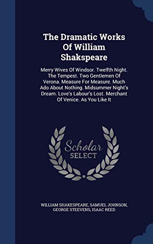 The Dramatic Works of William Shakspeare: Merry: William Shakespeare