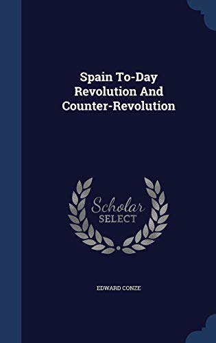 9781340106478: Spain To-Day Revolution and Counter-Revolution