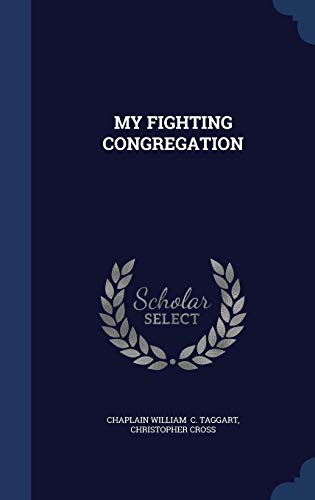 9781340108342: My Fighting Congregation