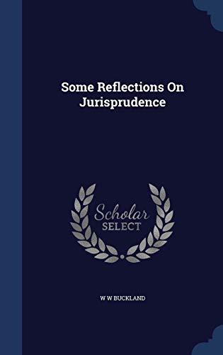 9781340109479: Some Reflections on Jurisprudence