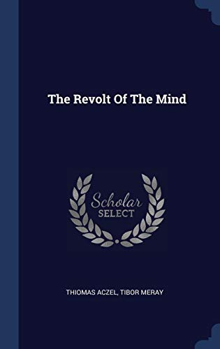 9781340109660: The Revolt Of The Mind