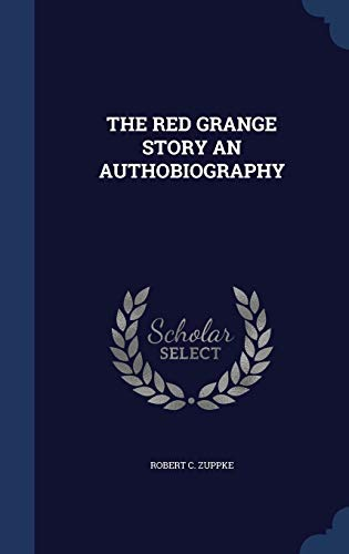 9781340112622: The Red Grange Story an Authobiography