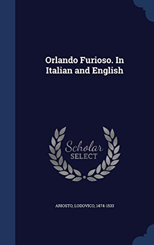 9781340116002: Orlando Furioso. in Italian and English