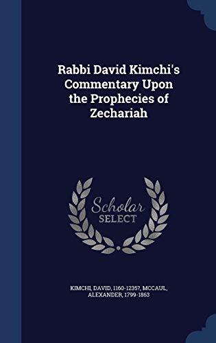 9781340118051: Rabbi David Kimchi's Commentary Upon the Prophecies of Zechariah