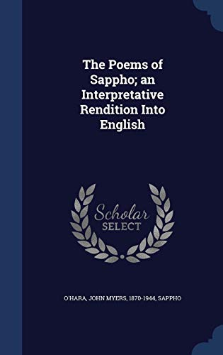 9781340121891: The Poems of Sappho; An Interpretative Rendition Into English