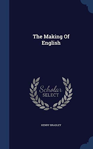 9781340124069: The Making Of English