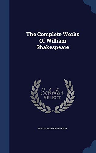 9781340125486: The Complete Works Of William Shakespeare