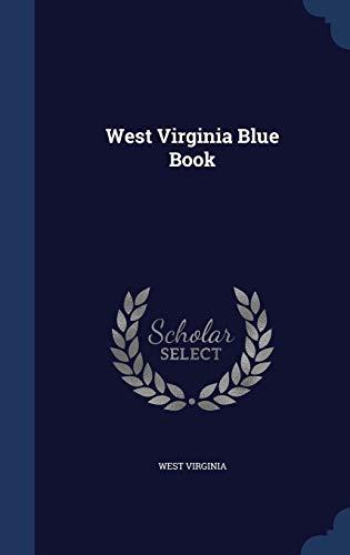 9781340126018: West Virginia Blue Book