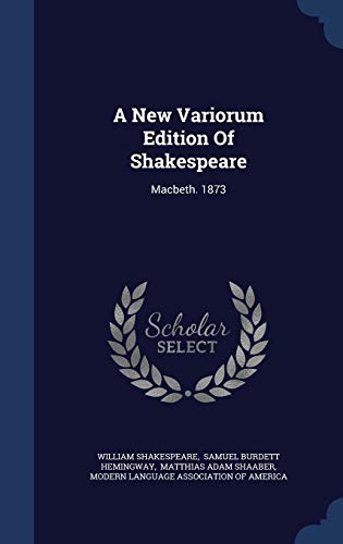 9781340131739: A New Variorum Edition of Shakespeare: Macbeth. 1873