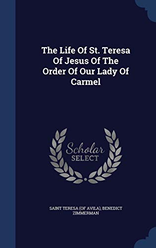 9781340138745: The Life of St. Teresa of Jesus of the Order of Our Lady of Carmel