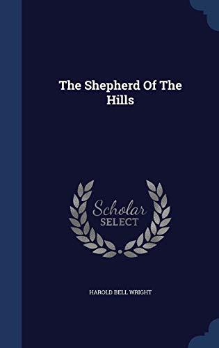 9781340144852: The Shepherd of the Hills