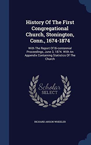 History of the First Congregational Church, Stonington,: Wheeler, Richard Anson