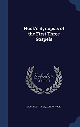 9781340151836: Huck's Synopsis of the First Three Gospels