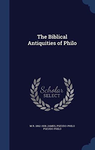 9781340152109: The Biblical Antiquities of Philo