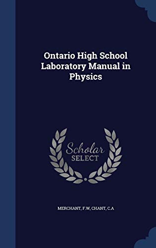 9781340169398: Ontario High School Laboratory Manual in Physics