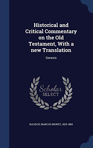 9781340173661: Historical and Critical Commentary on the Old Testament, with a New Translation: Genesis