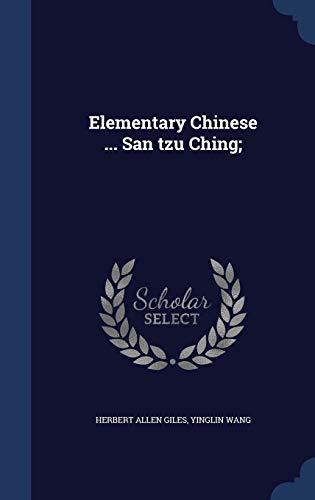 9781340178567: Elementary Chinese ... San Tzu Ching;