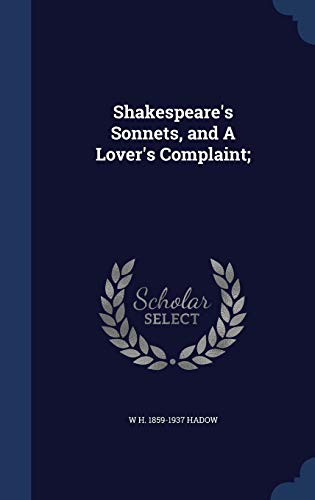9781340205089: Shakespeare's Sonnets, and a Lover's Complaint;