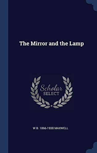 9781340207601: The Mirror and the Lamp